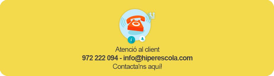 Atenció al client - 972 222 094 o info@hiperescola.cat