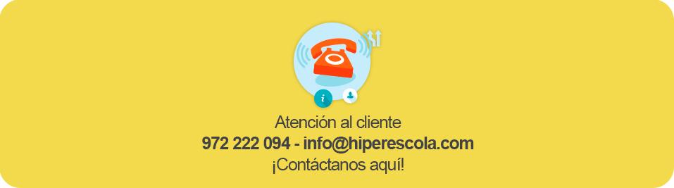 Atención al cliente - 972 222 064 o info@hiperescola.com